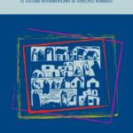 """""""Guía de defensa ambiental: Construyendo la Estrategia para el Litigio de Casos ante el Sistema Interamericano"""""""