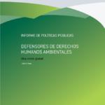 Defensores de Derechos Humanos Ambientales: Una crisis global