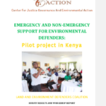 Emergency And Non-Emergency Support For Environmental Defenders: Pilot Project In Kenya