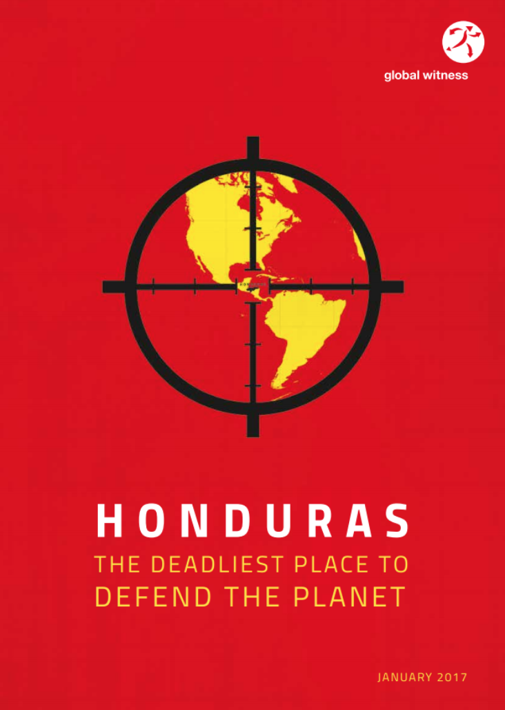 Honduras: the deadliest place to defend the planet