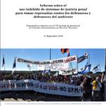 Informe sobre el uso indebido de sistemas de justicia penal para tomar represalias contra los defensoras y defensores del ambiente