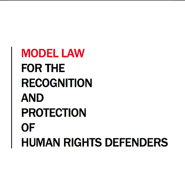 Model law for the recognition of human rights defenders