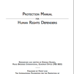 Protection Manual for Human Rights Defenders.