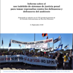Report on the Misuse of Criminal Justice Systems to Retaliate Against Environmental Defenders