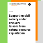 Supporting civil society under pressure. Lessons from natural resource exploitation.