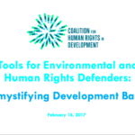 Tools for Environmental and Human Rights Defenders – Demystifying Development Banks