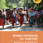 Women defending the territory. Experiences of participation in Latin America