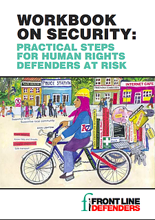 Workbook on security: practical steps for human rights defenders at risk