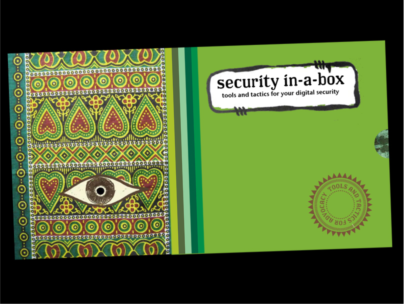 Security-in-a-Box: tools and tactics for your digital security