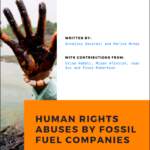 Human Rights Abuses by Fossil Fuel Companies – climate defenders report