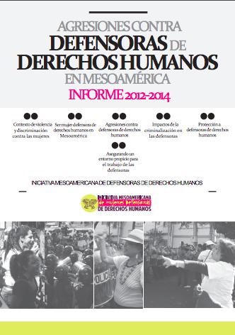 Agresiones contra Defensoras de Derechos Humanos en Mesoamérica
