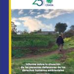 Informe sobre la situación de las personas defensoras de los derechos humanos ambientales – México