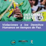 Violaciones a los Derechos Humanos en Tiempos de Paz – Colombia