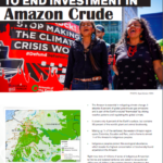 Building people power to end investment in Amazon crude