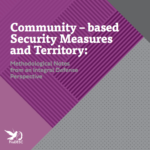 Community – based Security Measures and Territory: Methodological Notes from an Integral Defense Perspective