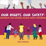 Our Rights, Our Safety: Resources for Women Human Rights Defenders