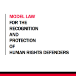 Model Law for the Recognition and Protection of Human Rights Defenders
