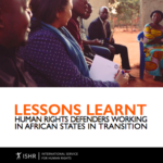 Lessons Learnt – Human Rights Defenders Working in African States in Transition