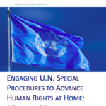 Engaging UN Special Procedures to Advance Human Rights at Home