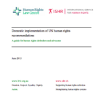 Guide for Human Rights Defenders on Domestic Implementation of UN Human Rights Recommendations