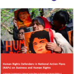 Human Rights Defenders in National Action Plans (NAPs) on Business and Human Rights