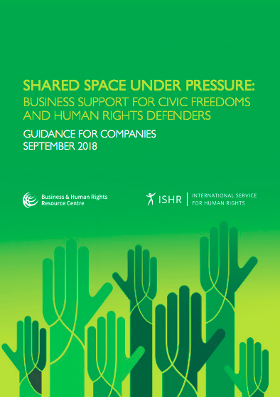 Shared Space Under Pressure: Business support for civic freedoms and human rights defenders