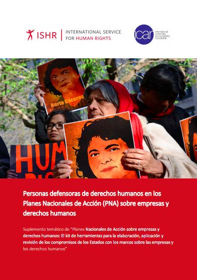Personas defensoras de derechos humanos en los Planes Nacionales de Acción (PNA) sobre empresas y derechos humanos