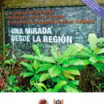 Los riesgos de los Defensores del Derecho a la Tierra y el Territorio en el escenario del posacuerdo de paz en Colombia – una mirada desde la región
