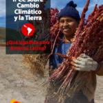 El Informe Especial del IPCC sobre Cambio Climático y la Tierra – ¿Qué significa para América Latina?