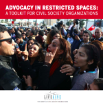 Advocacy in Restricted Spaces: A Toolkit for Civil Society Organizations