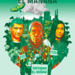Defender el Mañana: La crisis climática y amenazas contra defensores de la tierra y el medio ambiente