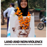 Land and Non-Violence: engaging youth in transformative social movements