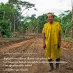Aspectos sociales en el proyecto piloto de Certificación Jurisdiccional de la Amazonía ecuatoriana: Una aproximación inicial