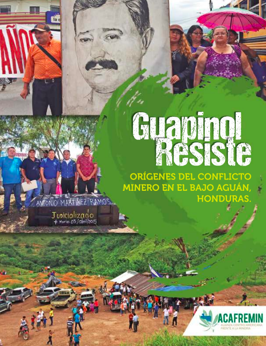 Guapinol Resiste: orígenes del conflicto minero en el Bajo Aguán, Honduras