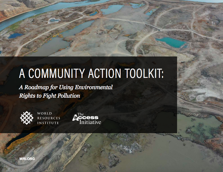 A Community Action Toolkit: A Roadmap for Using Environmental Rights to Fight Pollution