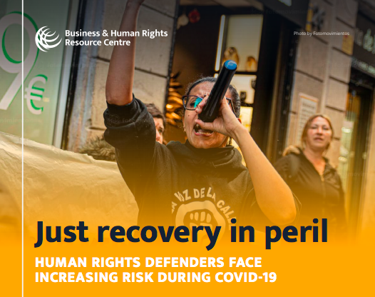 Just recovery in peril: Human Rights Defenders face increasing risk during COVID-19