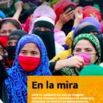 En la mira: Ante el aumento en 2020 de ataques contra personas defensoras de derechos humanos en contextos empresariales, urge mayor protección legal