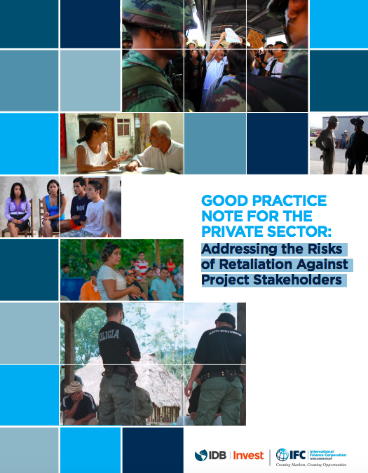Good Practice Note for the Private Sector: Addressing the Risks of Retaliation Against Project Stakeholders