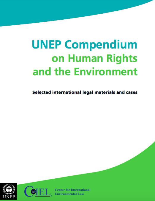 UNEP Compendium Human Rights and the Environment