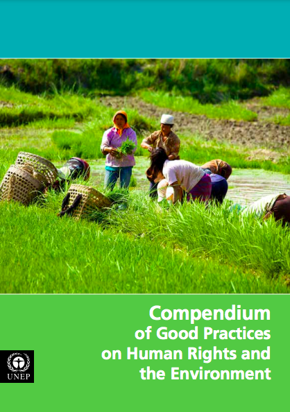 UN Environment Compendium of Good Practices on Human Rights and the Environment