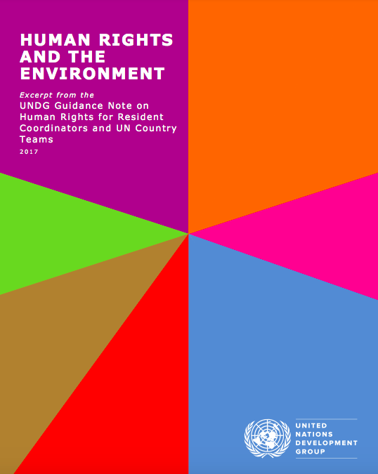 Human Rights and the Environment, exerpt from UNDG Guidance Note on Human Rights for Resident Coordinators and UN Country Teams