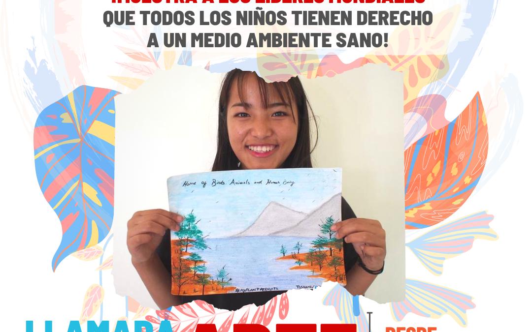 Llamada al arte: Demuestra a los líderes mundiales que todos los niños merecen el derecho a un medio ambiente sano.