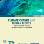 Climate Change and Human Rights: Contributions by and for Latin America and the Caribbean