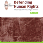 Defending Human Rights. A Resource Book for Human Rights Defenders