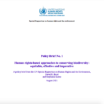 Policy Brief: Human rights-based approaches to conserving biodiversity: equitable, effective and imperative
